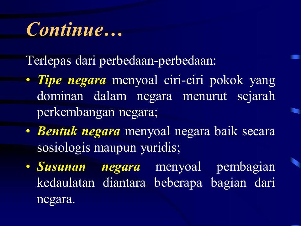 Continue… Terlepas dari perbedaan-perbedaan: