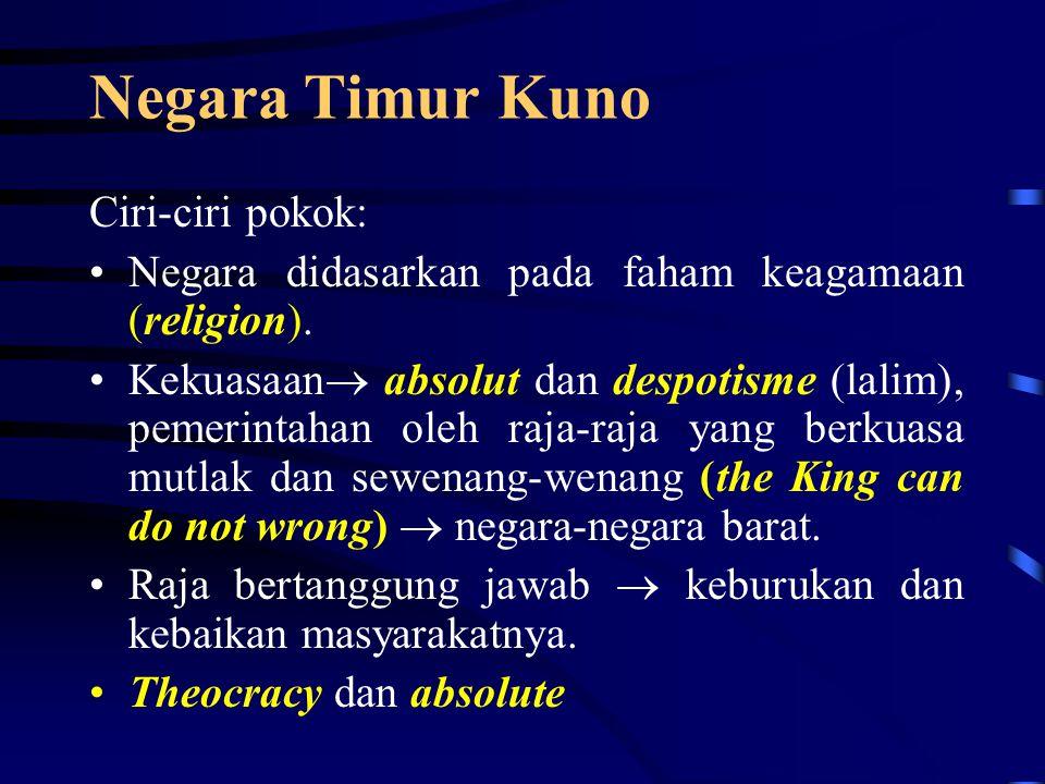 Negara Timur Kuno Ciri-ciri pokok: