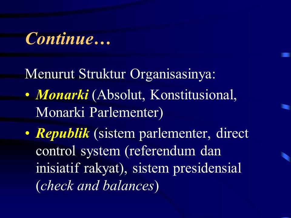 Continue… Menurut Struktur Organisasinya: