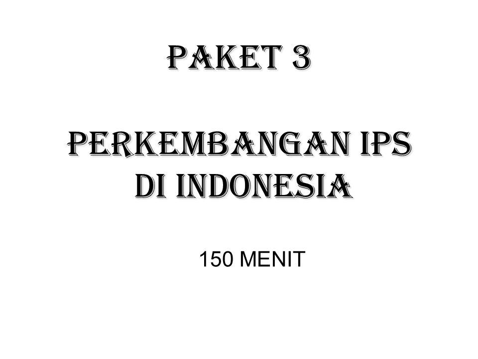 PERKEMBANGAN IPS DI INDONESIA