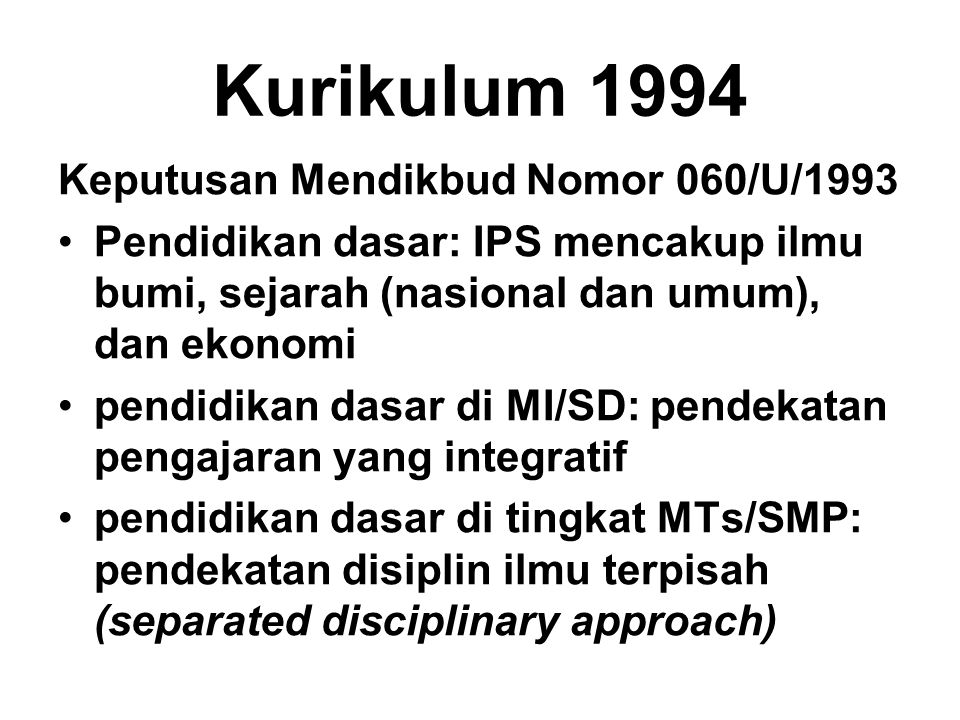 Kurikulum 1994 Keputusan Mendikbud Nomor 060/U/1993