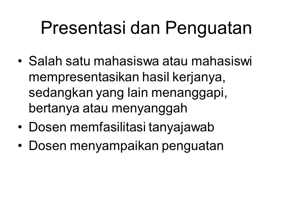 Presentasi dan Penguatan