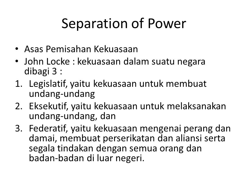 Separation of Power Asas Pemisahan Kekuasaan