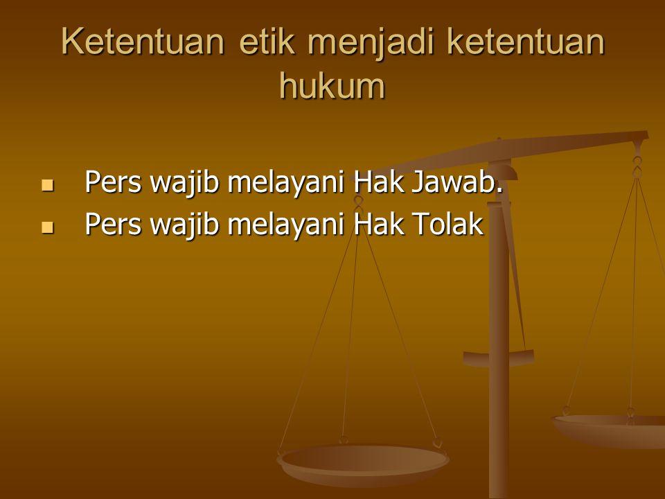 Ketentuan etik menjadi ketentuan hukum