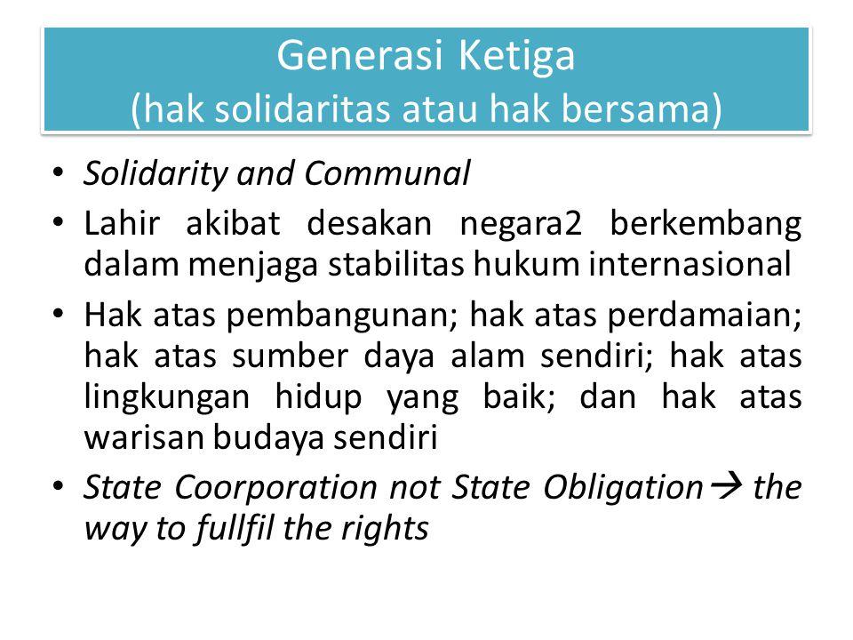 Generasi Ketiga (hak solidaritas atau hak bersama)