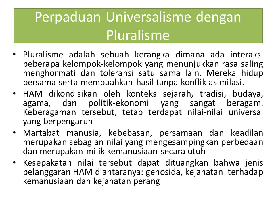 Perpaduan Universalisme dengan Pluralisme
