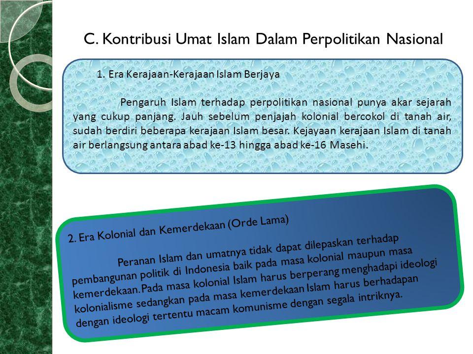 C. Kontribusi Umat Islam Dalam Perpolitikan Nasional