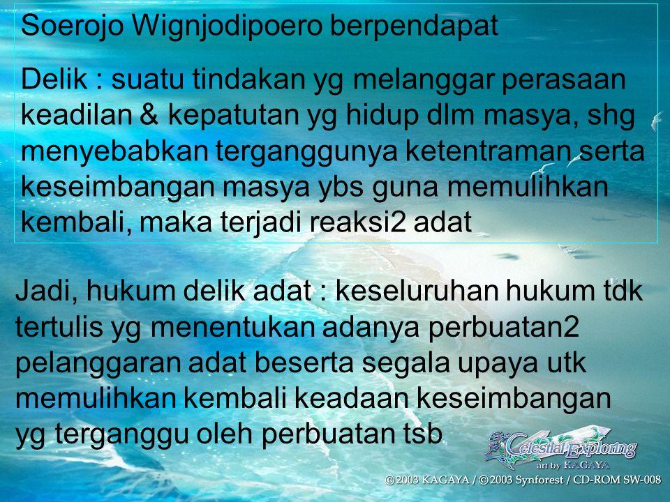 Soerojo Wignjodipoero berpendapat