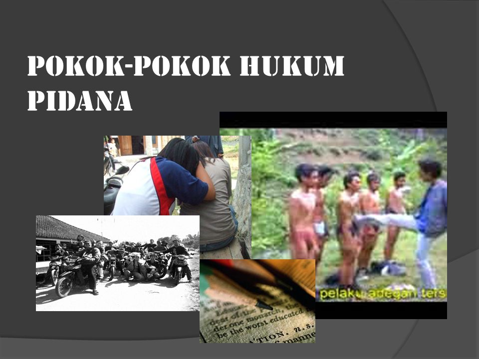 POKOK-POKOK HUKUM PIDANA