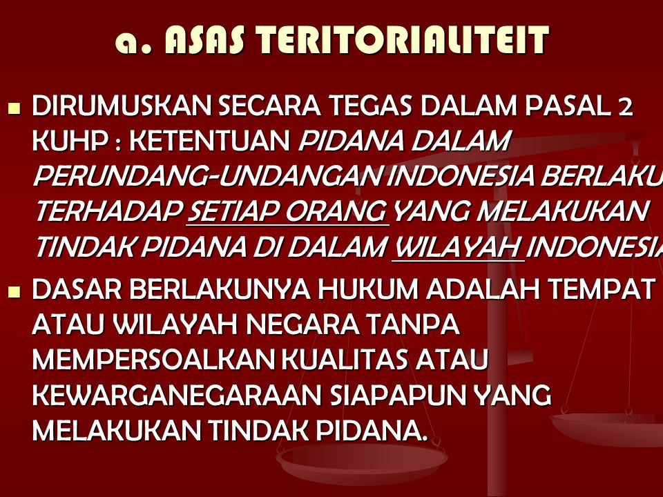 a. ASAS TERITORIALITEIT