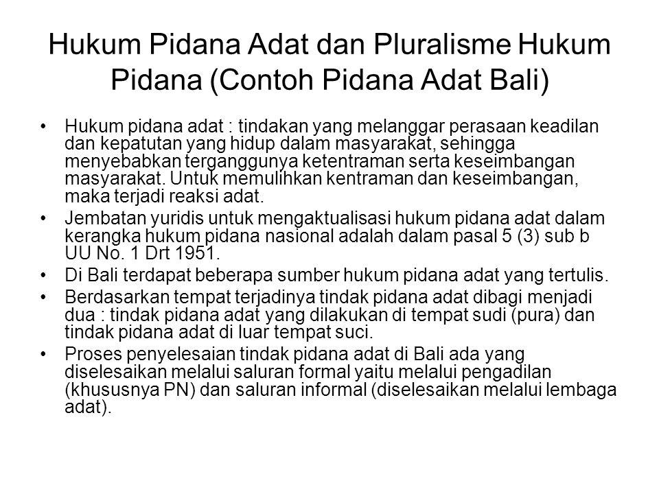 Hukum Pidana Adat dan Pluralisme Hukum Pidana (Contoh Pidana Adat Bali)