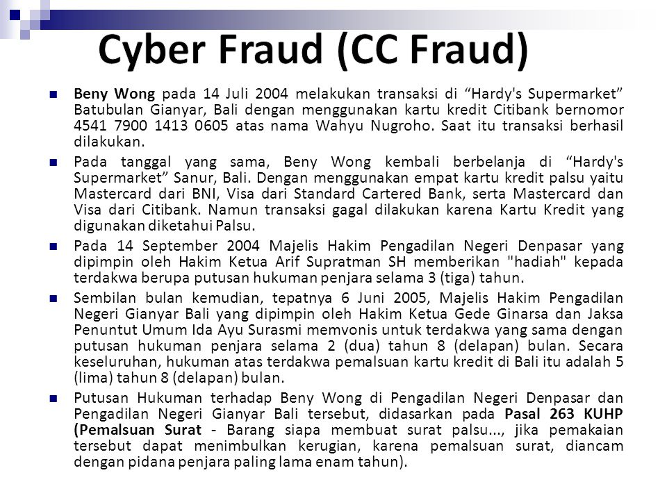 Cyber Fraud (CC Fraud)