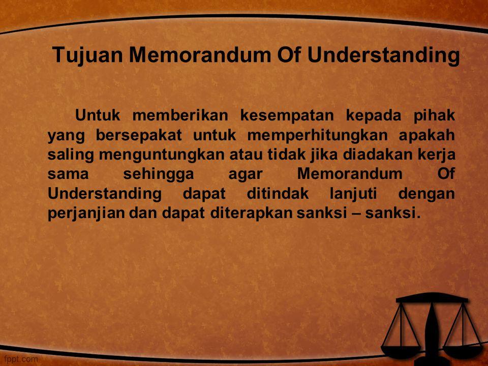Tujuan Memorandum Of Understanding