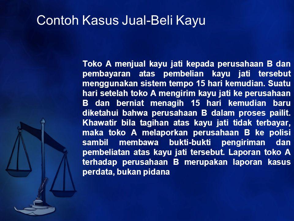 Contoh Kasus Jual-Beli Kayu