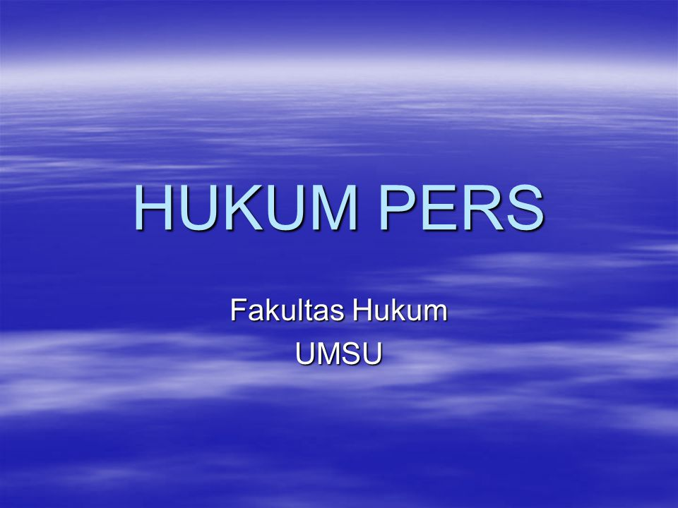 HUKUM PERS Fakultas Hukum UMSU