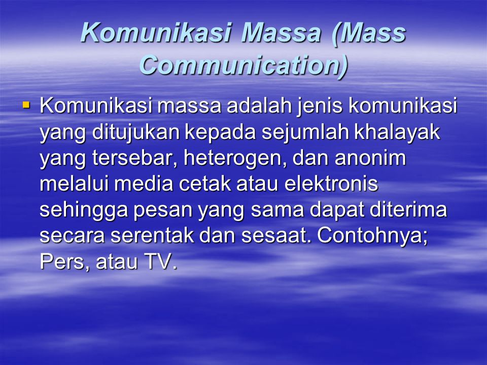 Komunikasi Massa (Mass Communication)