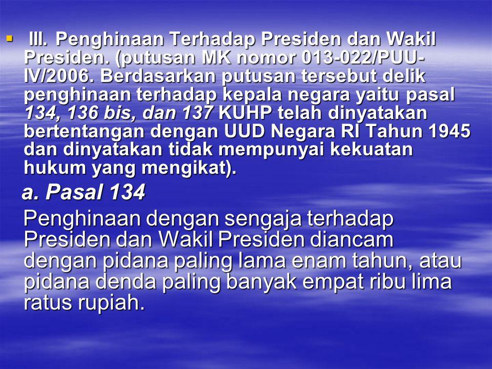 III. Penghinaan Terhadap Presiden dan Wakil Presiden