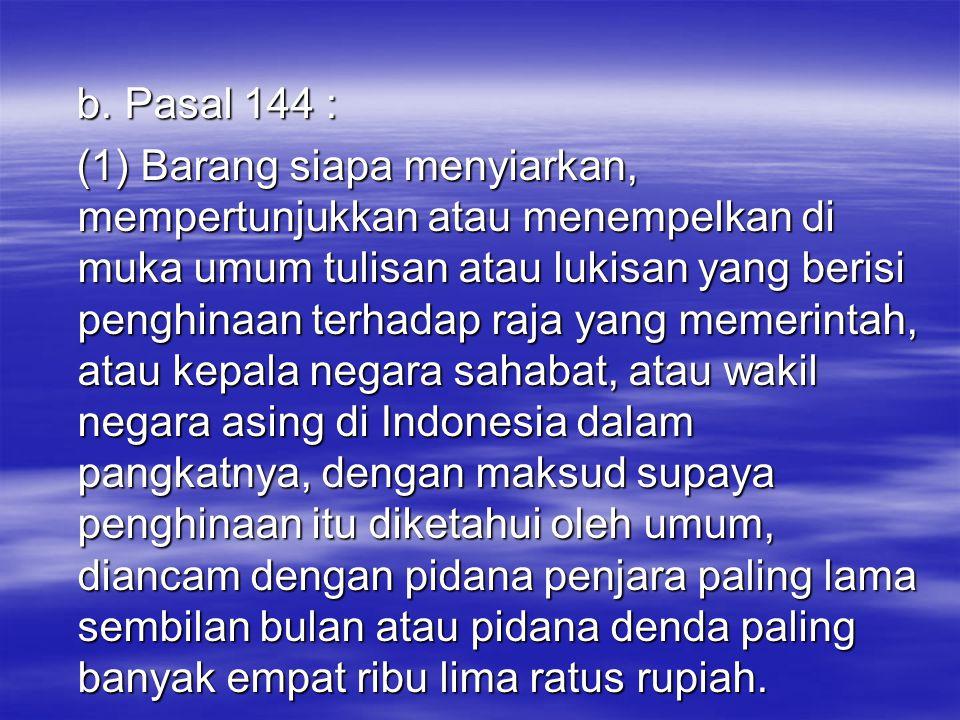 b. Pasal 144 :