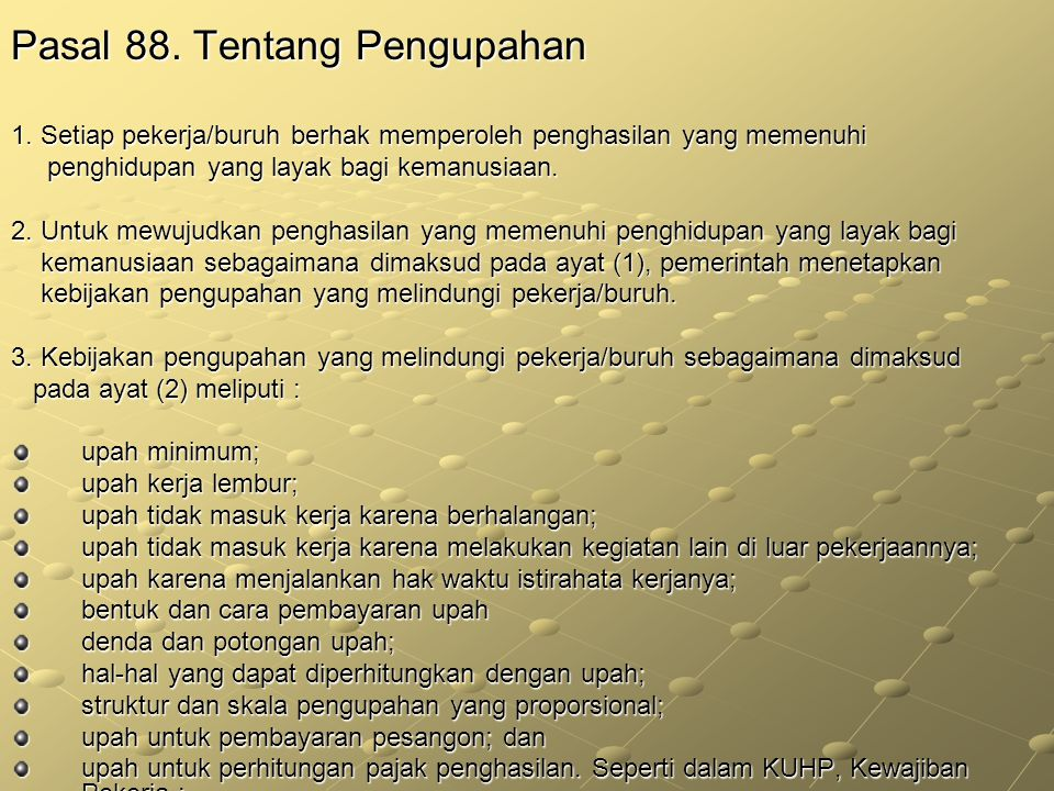 Pasal 88. Tentang Pengupahan