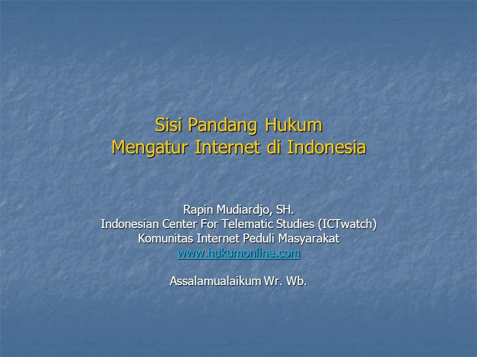 Sisi Pandang Hukum Mengatur Internet di Indonesia