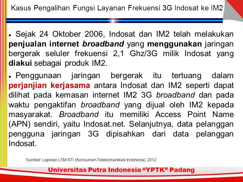 Kasus Pengalihan Fungsi Layanan Frekuensi 3G Indosat ke IM2