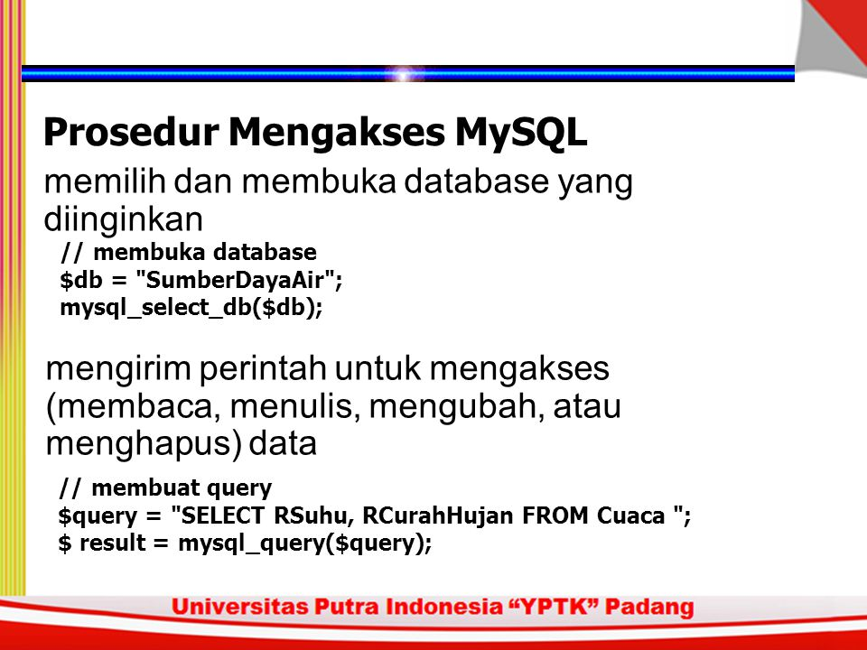Prosedur Mengakses MySQL