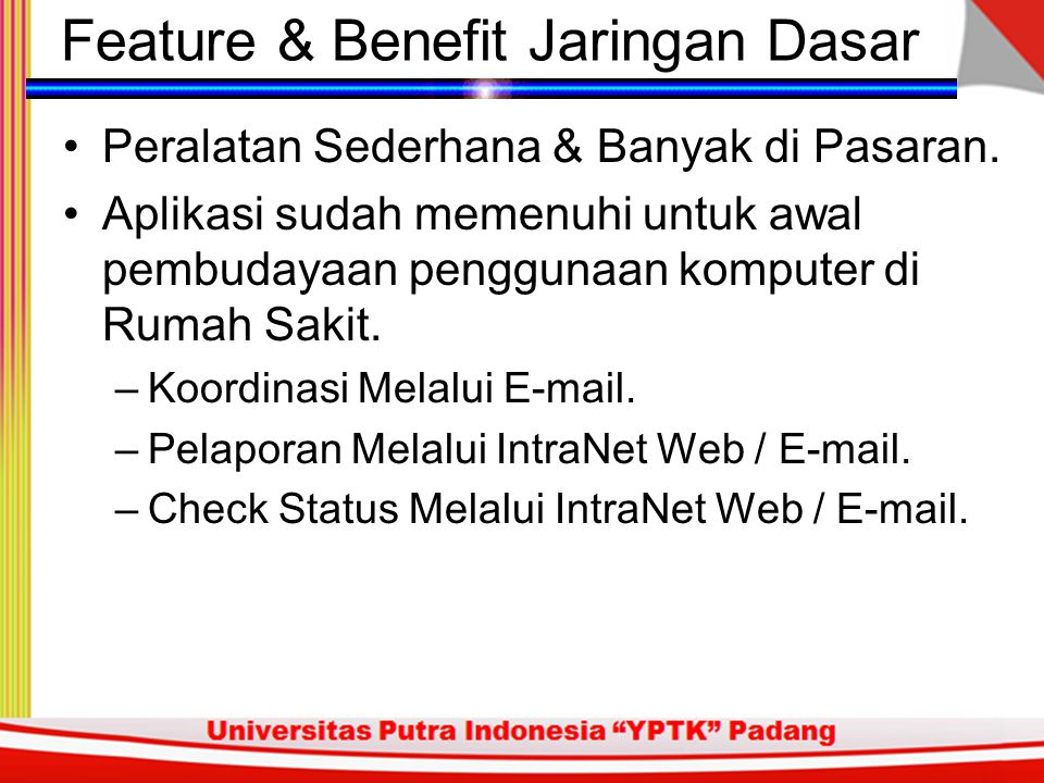 Feature & Benefit Jaringan Dasar
