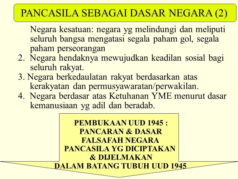 PANCASILA SEBAGAI DASAR NEGARA (2)