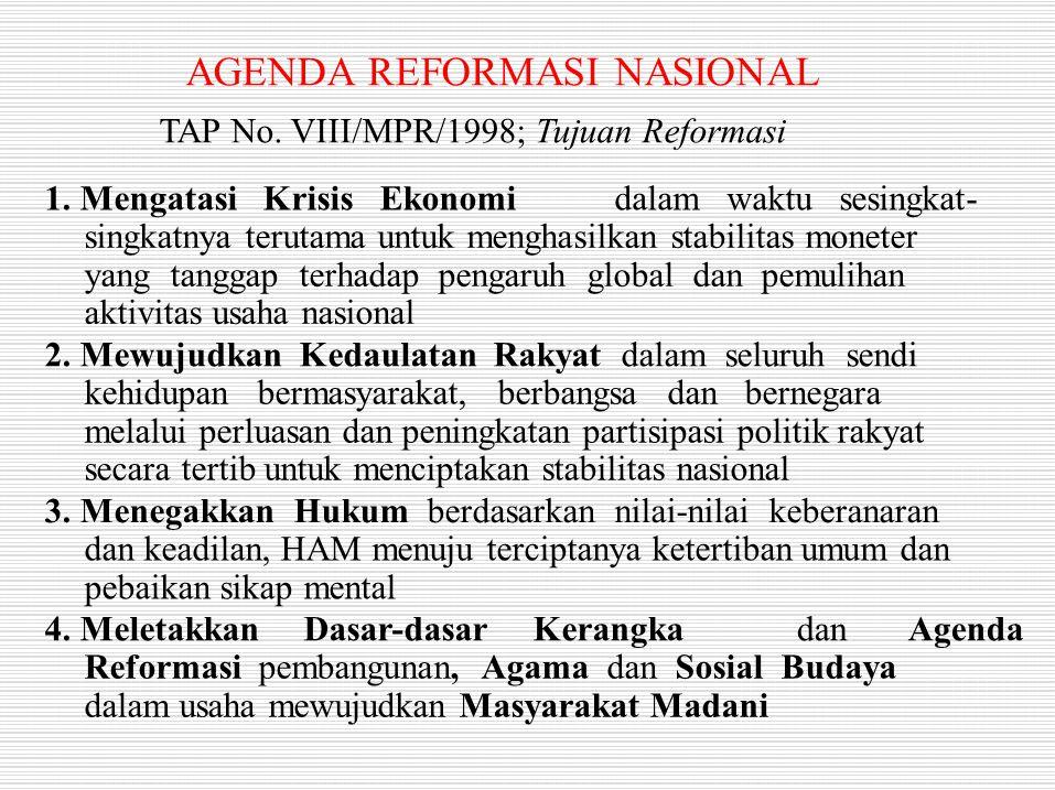 TAP No. VIII/MPR/1998; Tujuan Reformasi