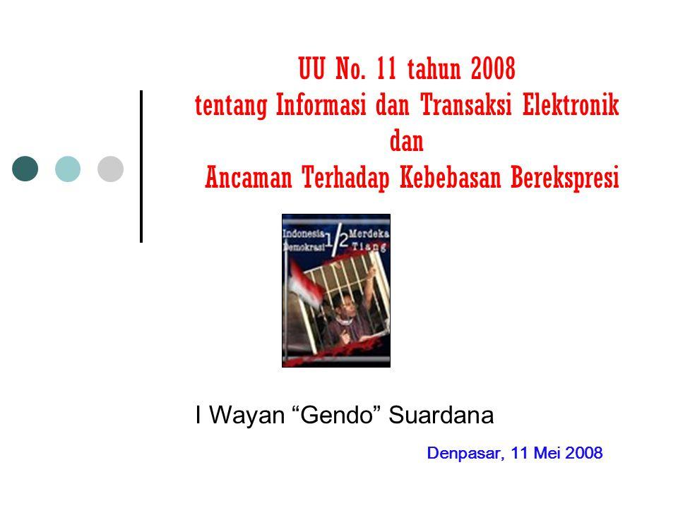 I Wayan Gendo Suardana Denpasar, 11 Mei 2008