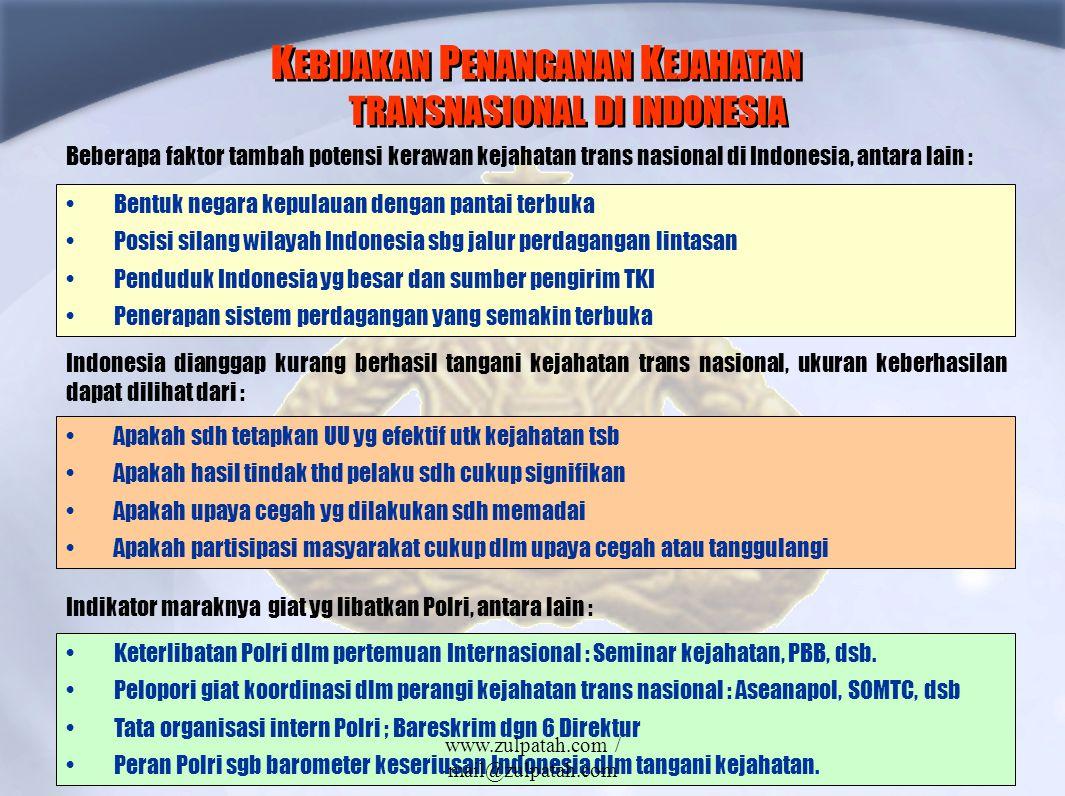 KEBIJAKAN PENANGANAN KEJAHATAN TRANSNASIONAL DI INDONESIA