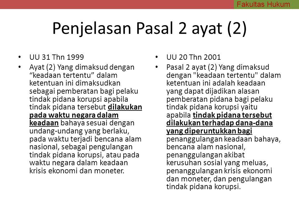 Penjelasan Pasal 2 ayat (2)