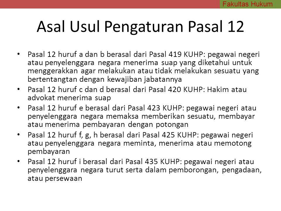 Asal Usul Pengaturan Pasal 12