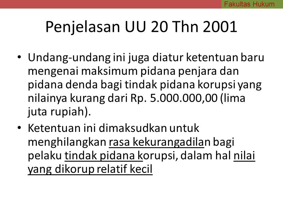 Penjelasan UU 20 Thn 2001