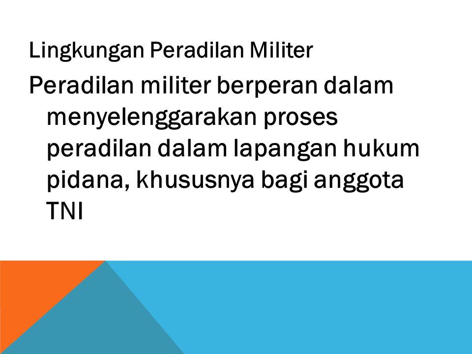 Lingkungan Peradilan Militer