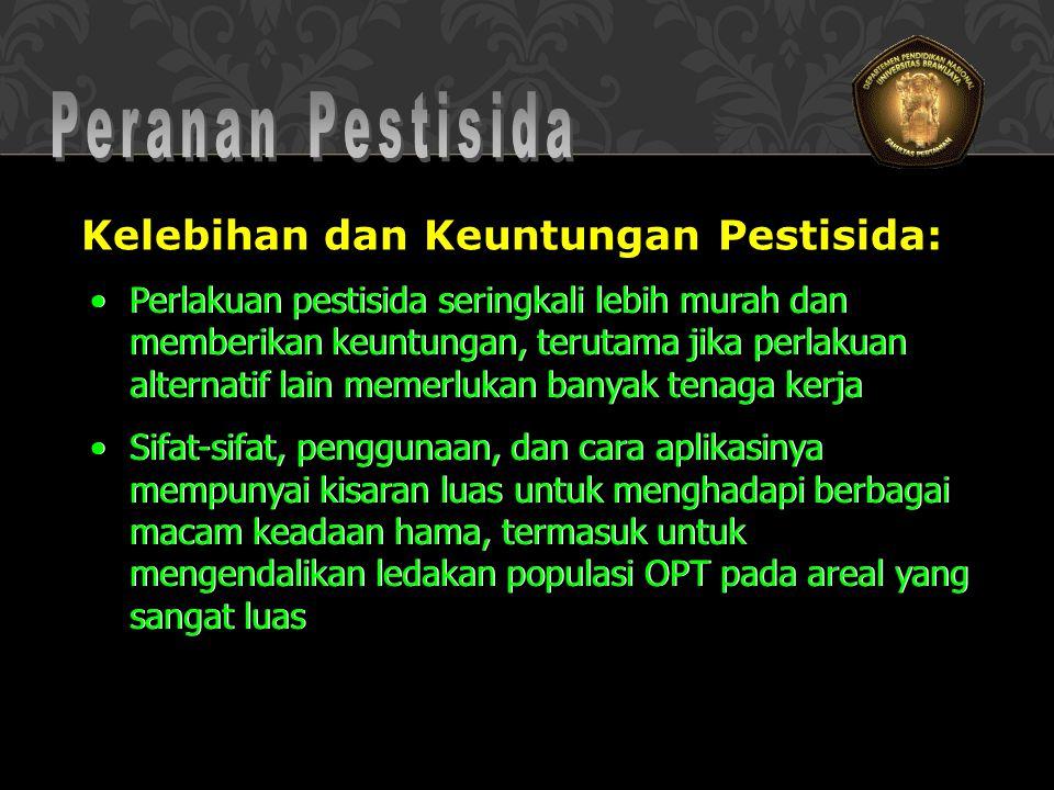 Kelebihan dan Keuntungan Pestisida: