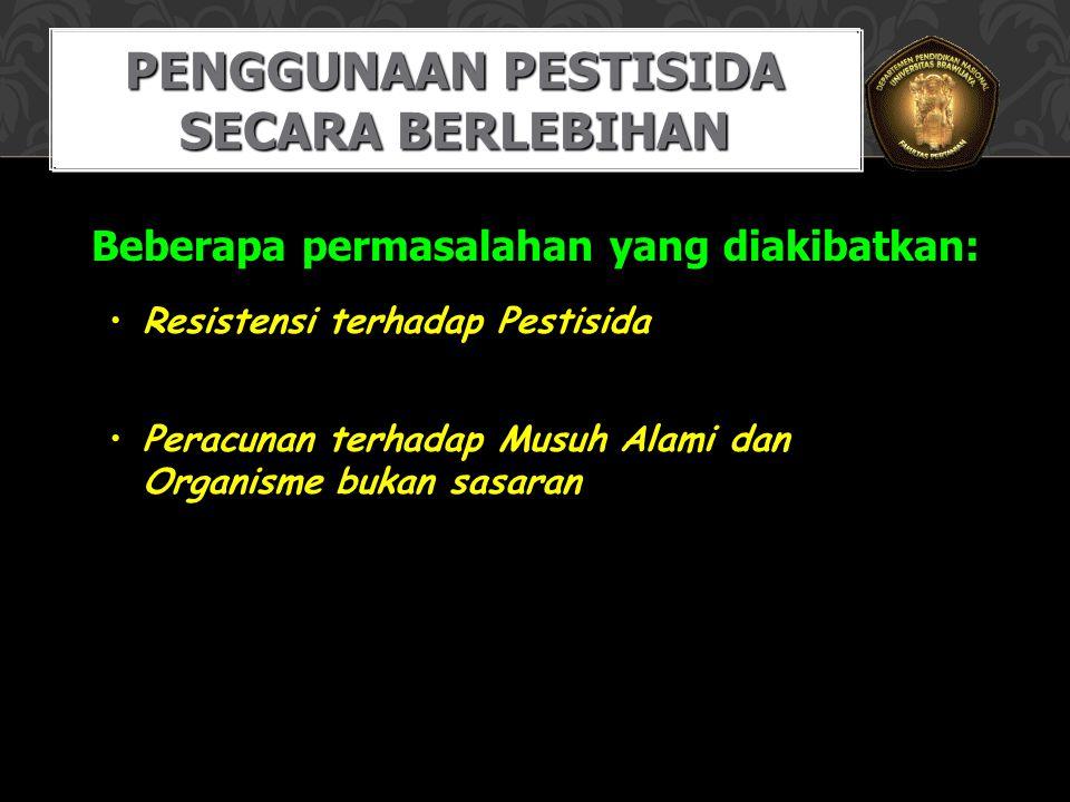 Penggunaan Pestisida secara berlebihan