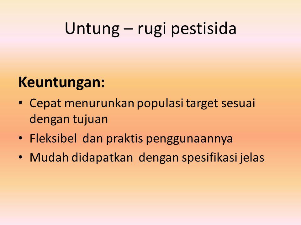 Untung – rugi pestisida