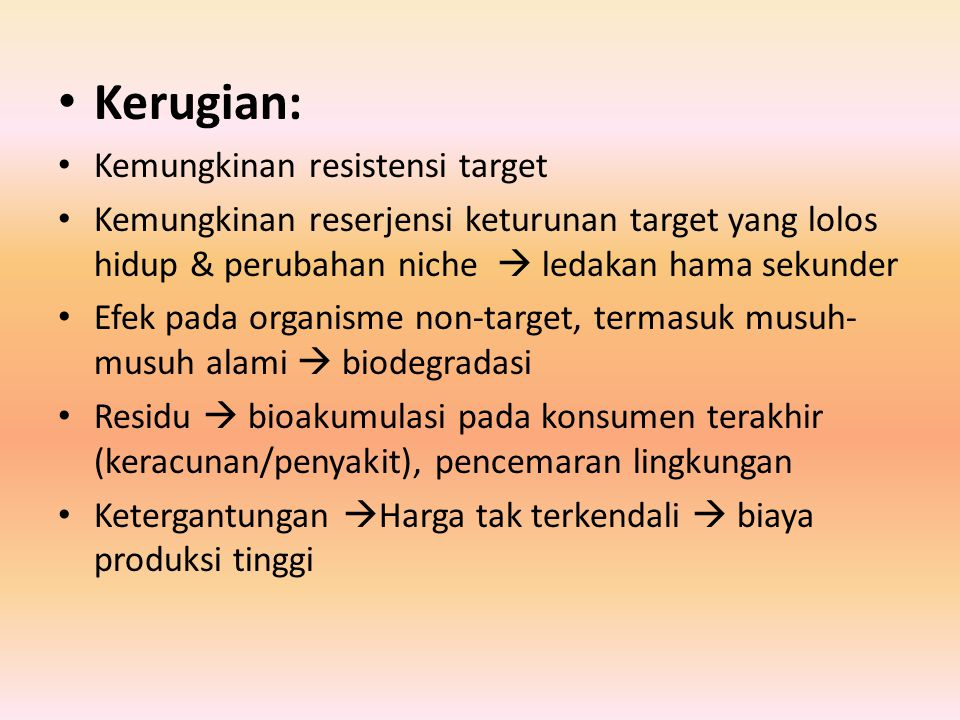 Kerugian: Kemungkinan resistensi target