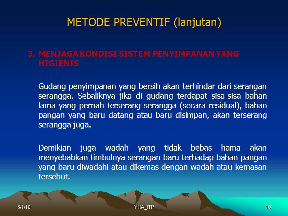 METODE PREVENTIF (lanjutan)