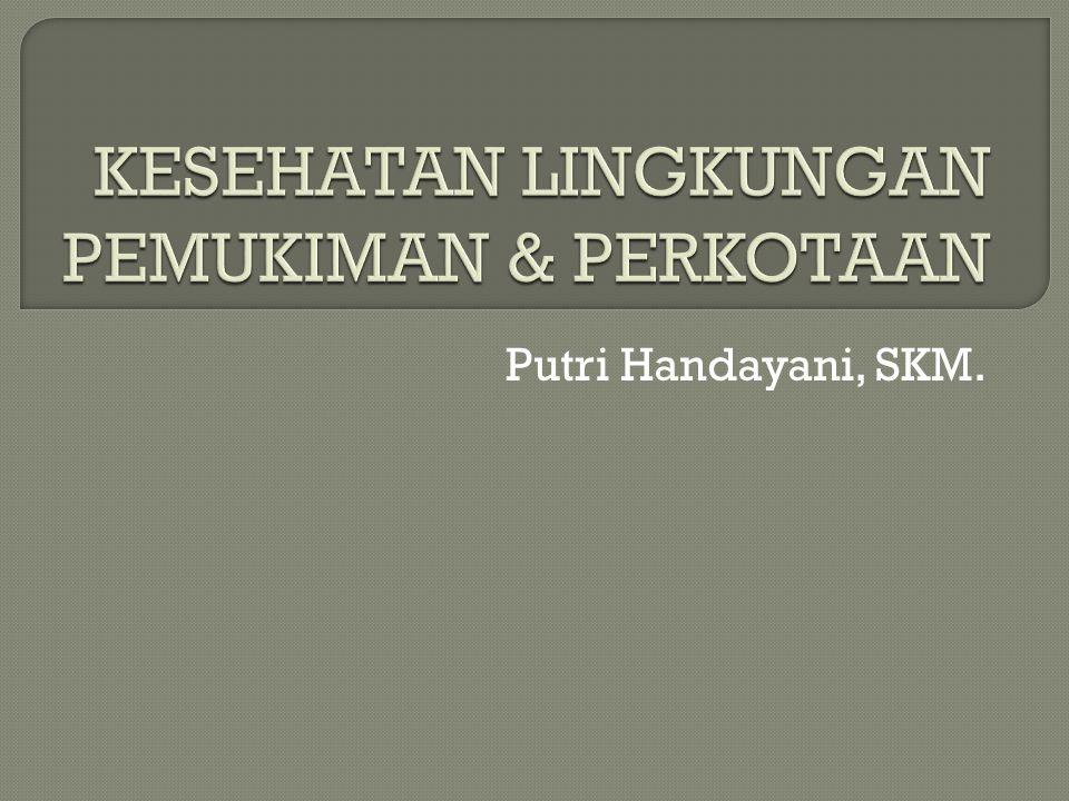 KESEHATAN LINGKUNGAN PEMUKIMAN & PERKOTAAN