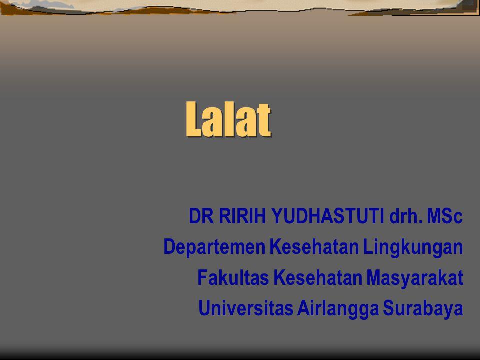 Lalat DR RIRIH YUDHASTUTI drh. MSc Departemen Kesehatan Lingkungan