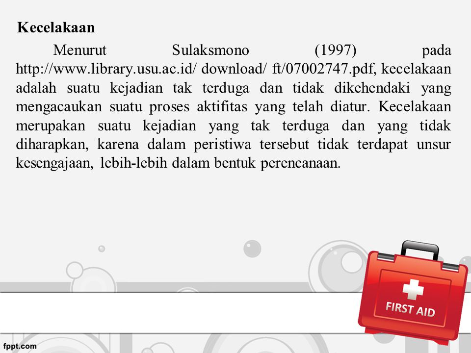 Kecelakaan Menurut Sulaksmono (1997) pada http://www. library. usu. ac