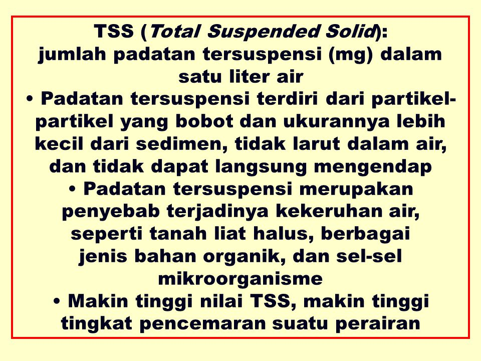 TSS (Total Suspended Solid):