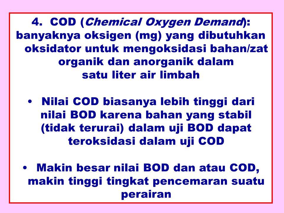 4. COD (Chemical Oxygen Demand):