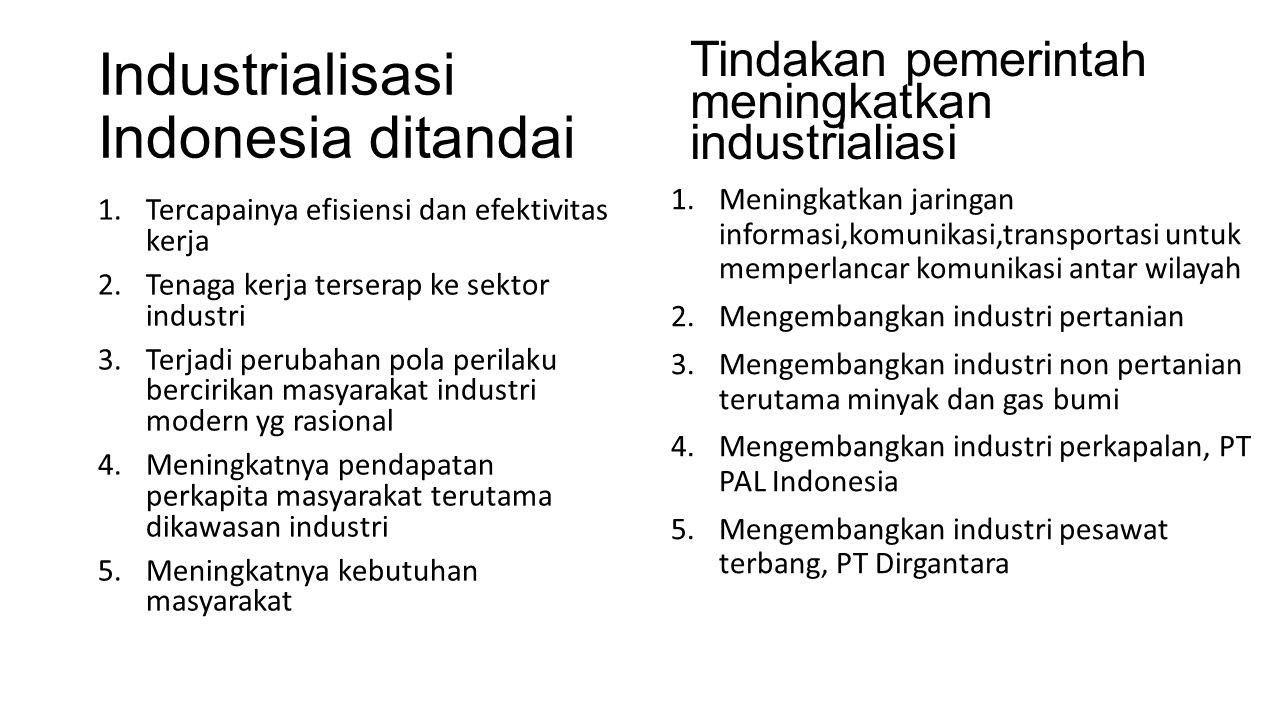 Industrialisasi Indonesia ditandai