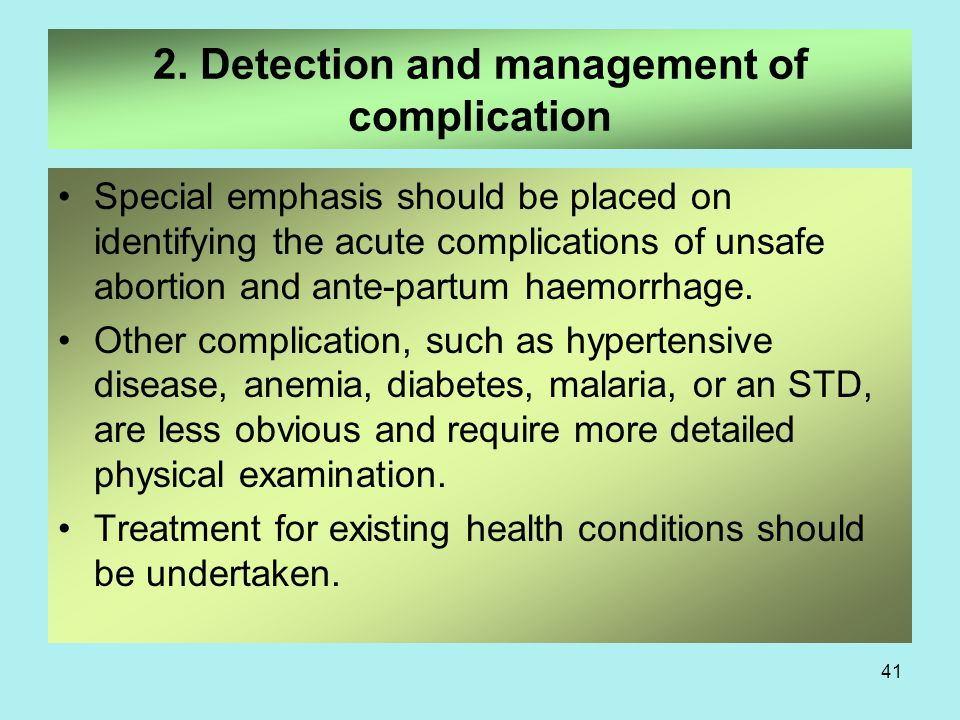 2. Detection and management of complication