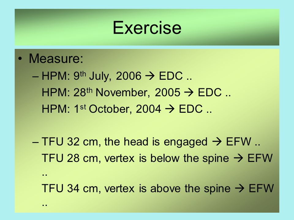 Exercise Measure: HPM: 9th July, 2006  EDC ..