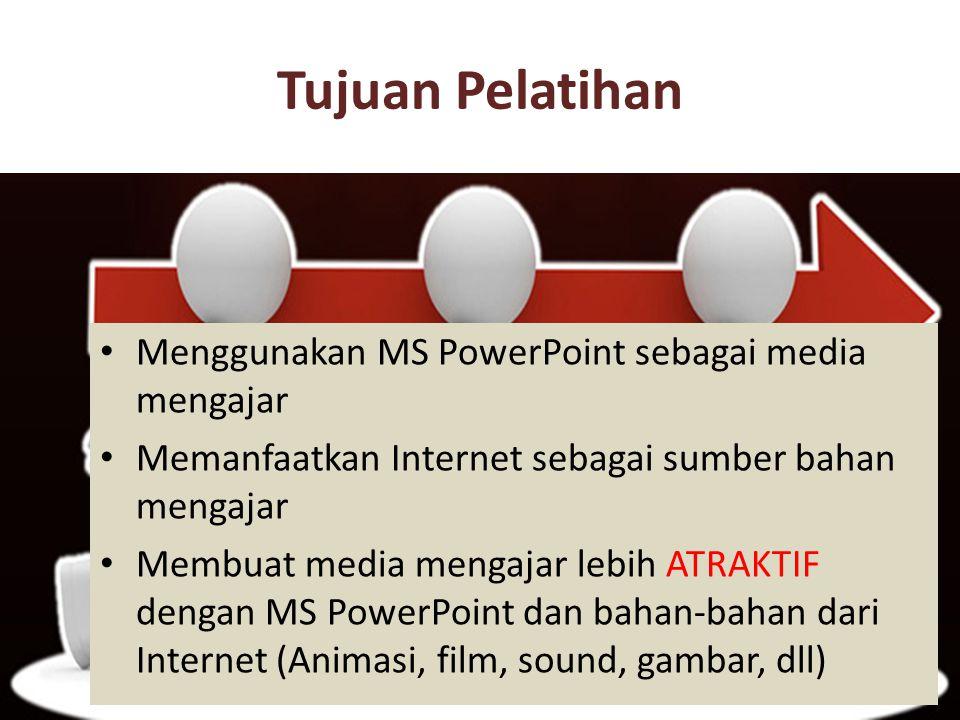 Tujuan Pelatihan Menggunakan MS PowerPoint sebagai media mengajar