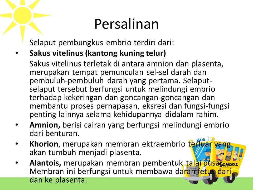 Persalinan Selaput pembungkus embrio terdiri dari: